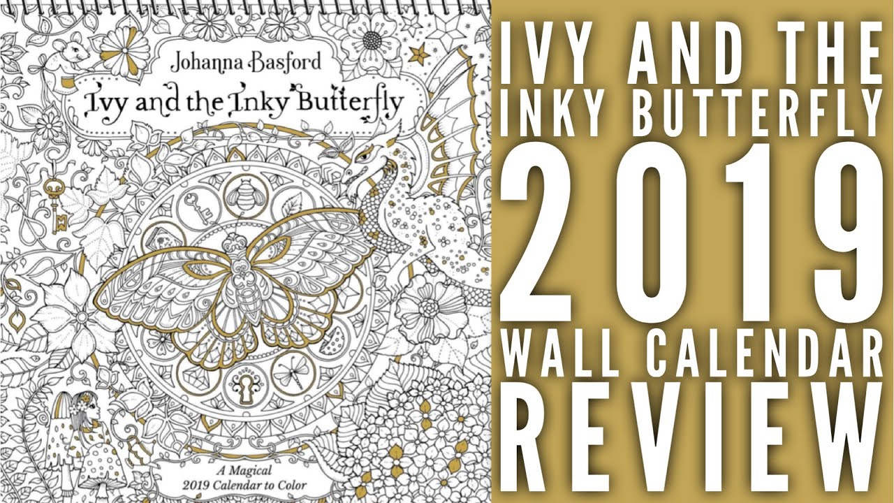 2019 Coloring Wall Calendar With Ivy And The Inky Butterfly Review
