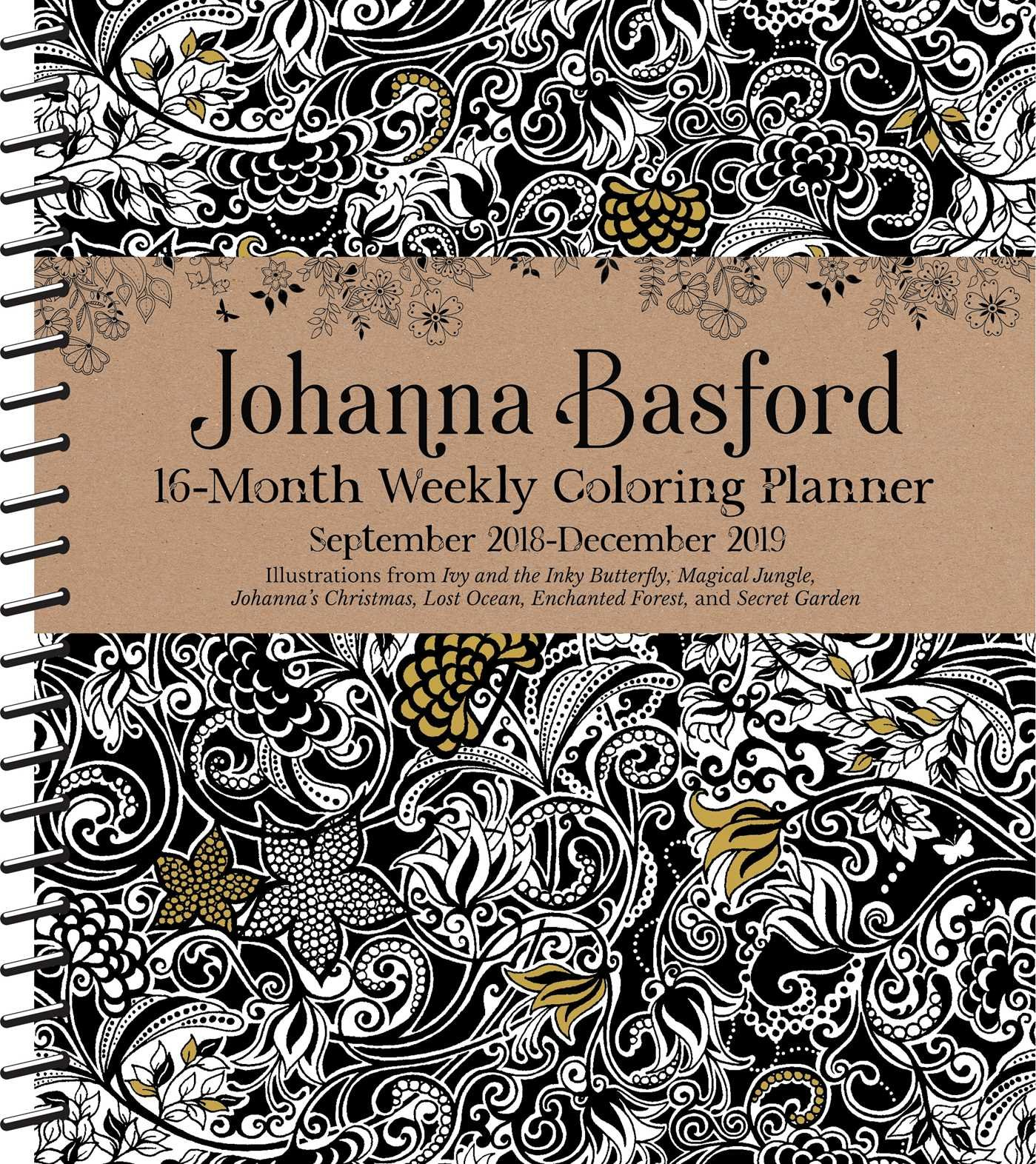 2019 Coloring Wall Calendar With Johanna Basford 2018 16 Month Weekly Planner