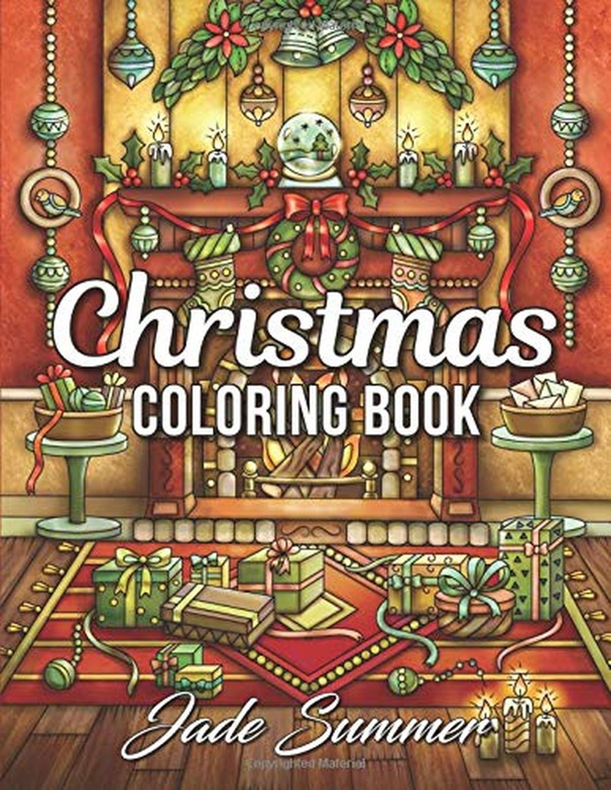 Christmas Coloring Book Jade Summer With An Adult Fun Easy And
