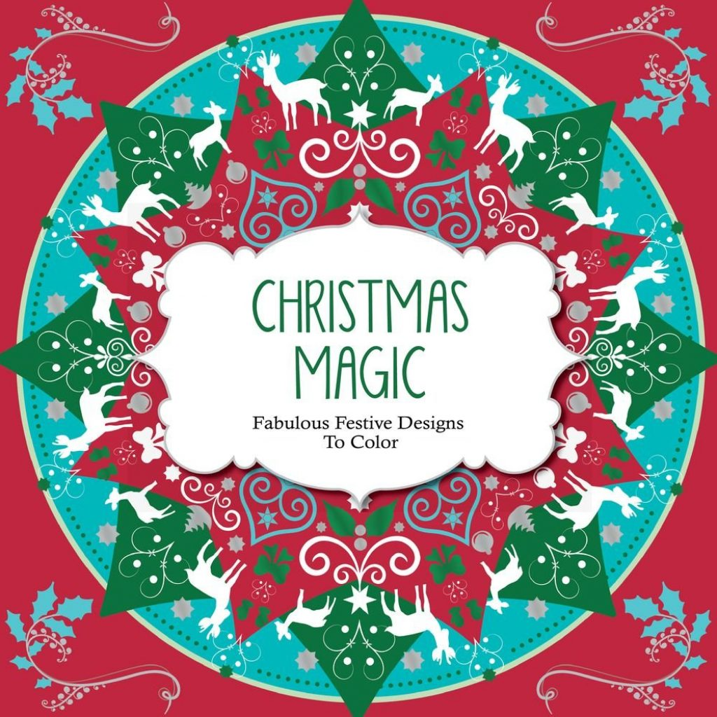 Christmas Coloring Designs With Amazon Com Magic Fabulous Festive To Color