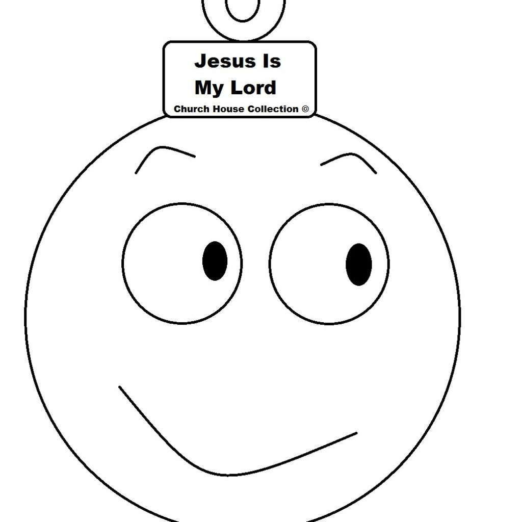 Christmas Coloring Pages Cutouts With Jesus Is My Lord Ball Ornament Cutout