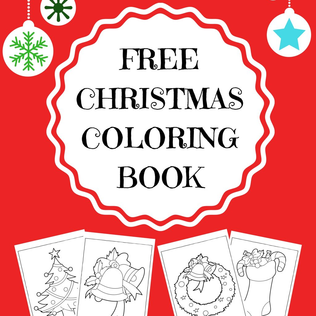 Christmas Coloring Pages For Preschoolers Free With FREE CHRISTMAS COLORING BOOK KidloLand