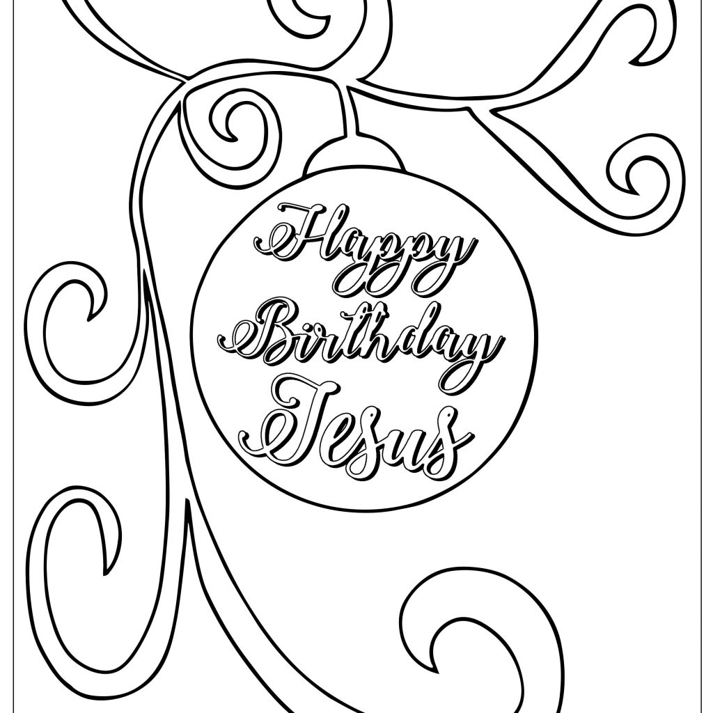 Christmas Coloring Pages Happy Birthday Jesus With Page Bible And More