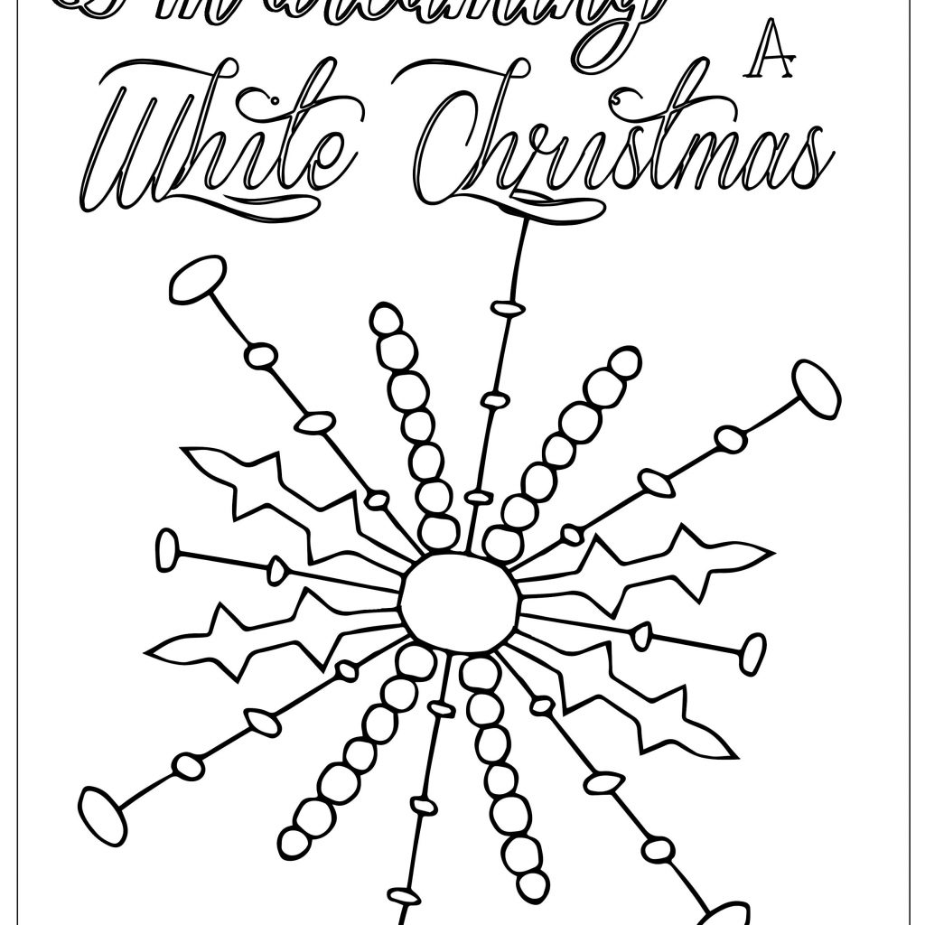 Christmas Coloring Pages Snowflakes With I M Dreaming Of A White Snowflake Page Bible