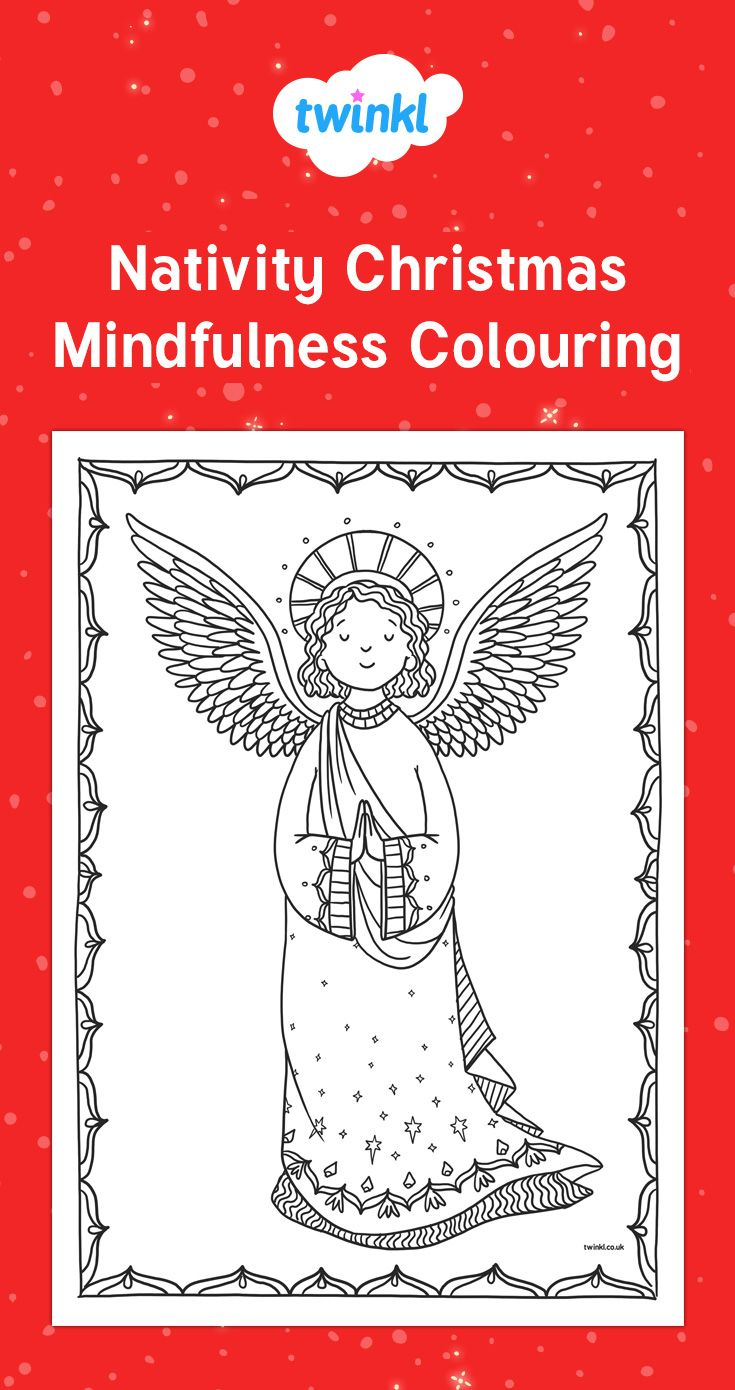 Christmas Coloring Pages Twinkl With Nativity Mindfulness Colouring De Stress This