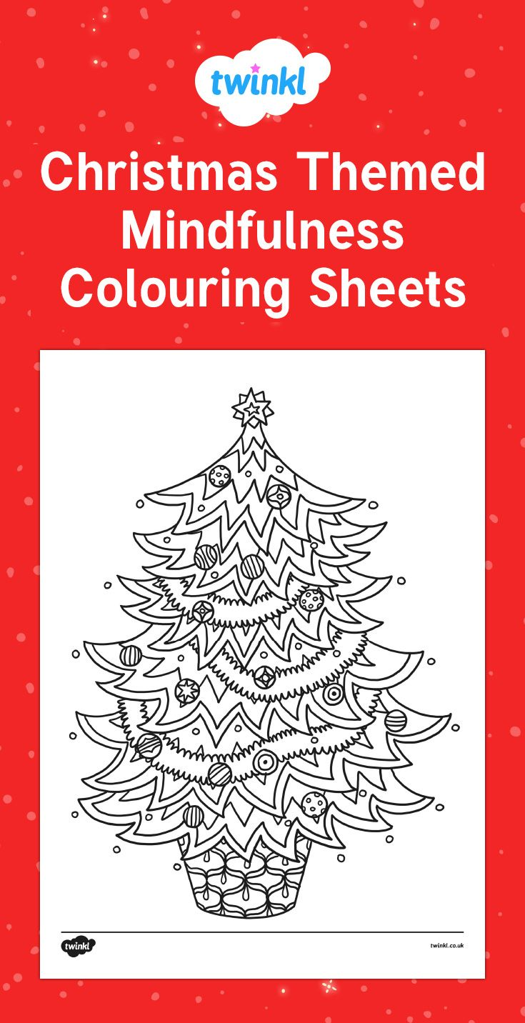 Christmas Coloring Pages Twinkl With Themed Mindfulness Colouring Sheets For Your Children To