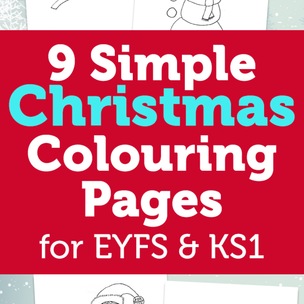 Christmas Colouring Pages Ks1 With 9 Simple Early Years Foundation Stage