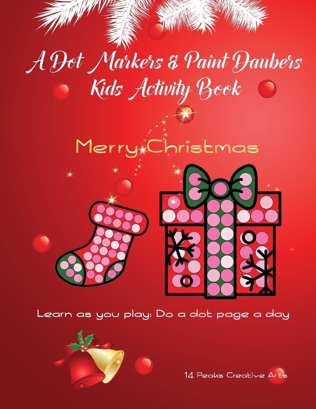 Christmas Dauber Coloring Pages With A Dot Markers Paint Daubers Kids Activity Book Merry