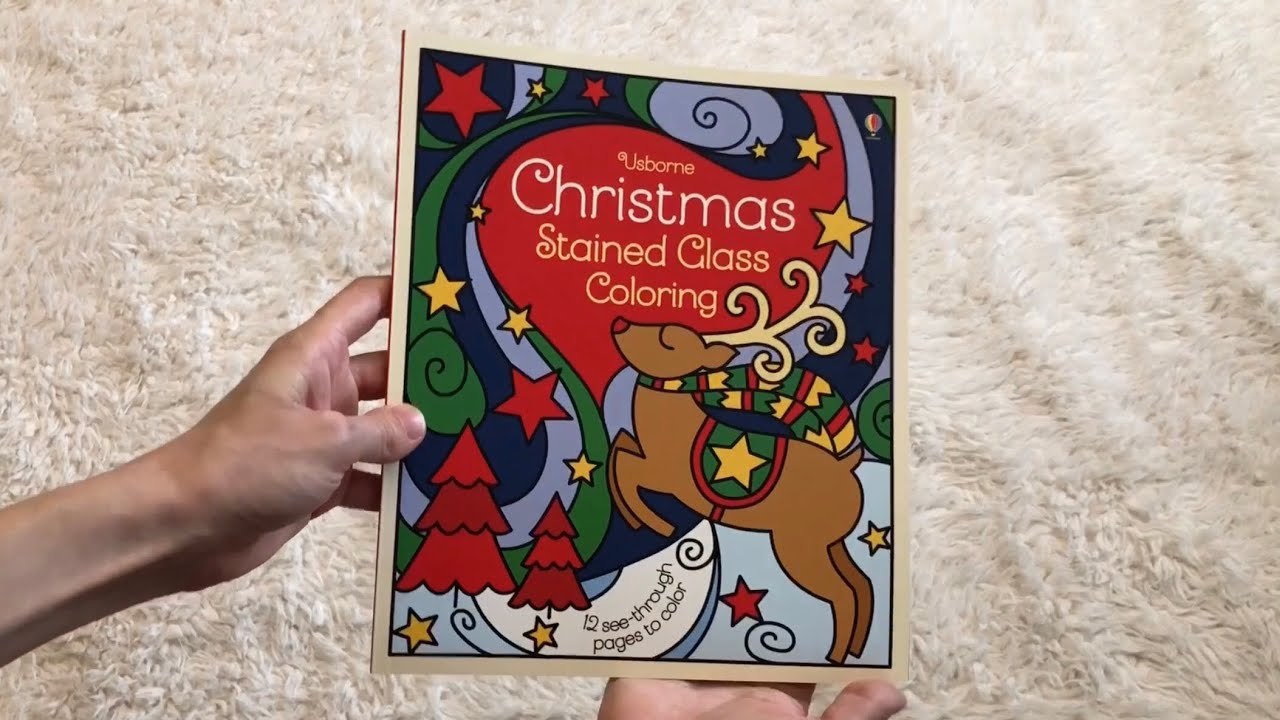 Christmas Stained Glass Coloring Usborne With Activity And Story Books More 2018 YouTube
