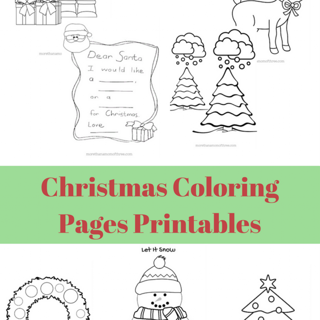 Dear Santa Coloring Pages Print With Free Kids Christmas Printables Pinterest