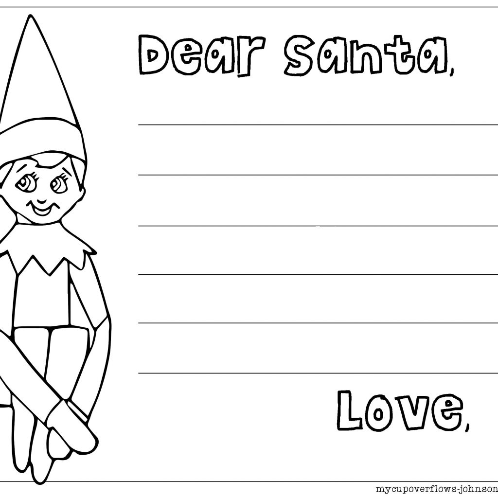 Dear Santa Letter Coloring Page With To From Elf On The Shelf Bible Pages And