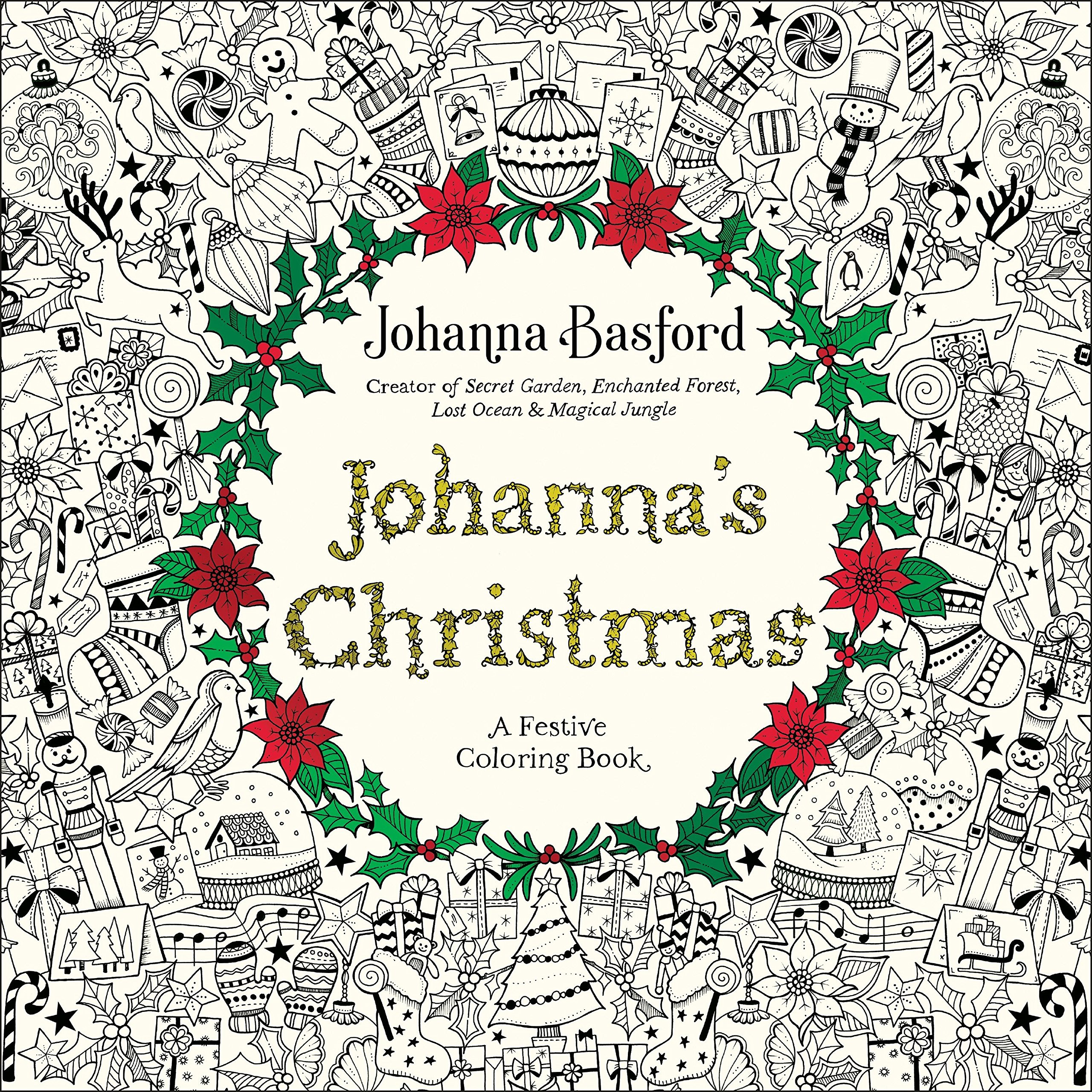 Johanna Basford Christmas Coloring Pages With Amazon Com S A Festive Book For Adults