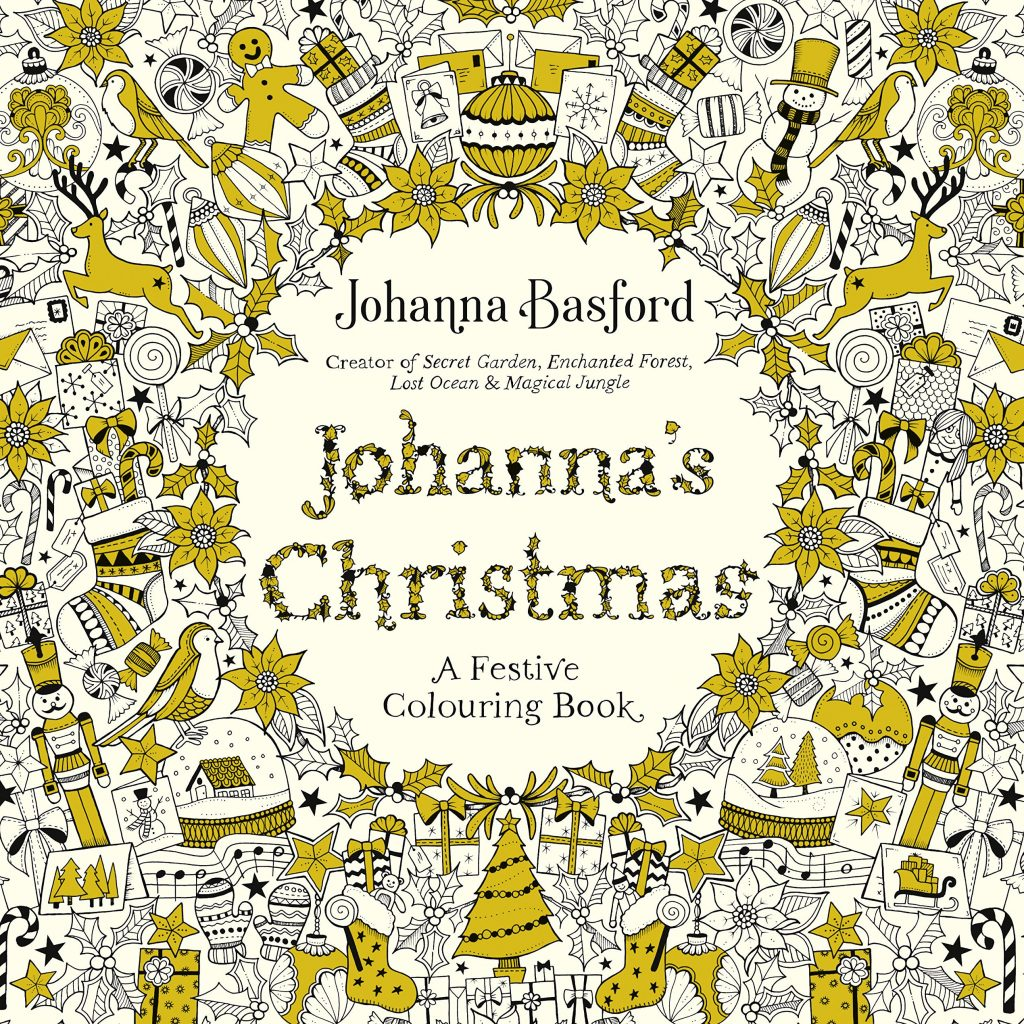Johanna S Christmas Coloring Book With A Festive Colouring Books