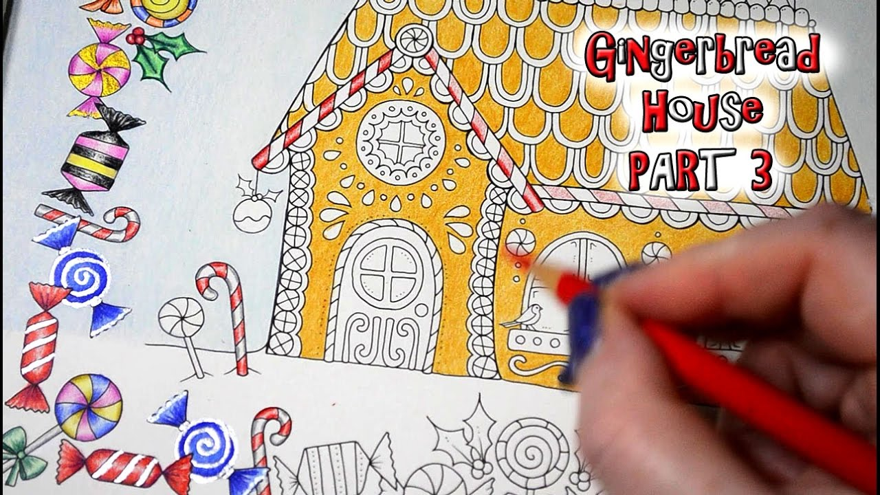 Johanna S Christmas Coloring Book With Gingerbread House Part 3 Prismacolor