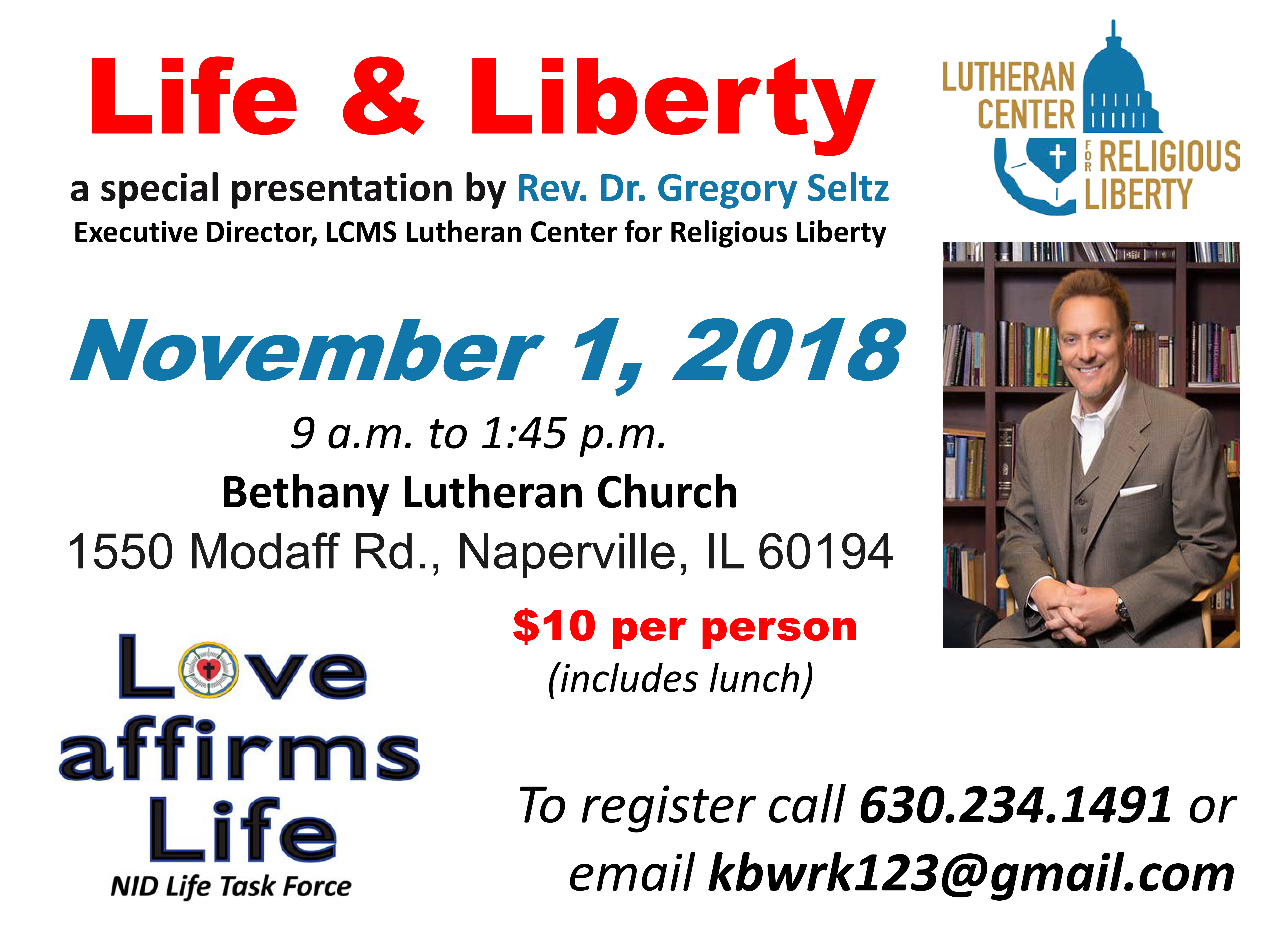 Lcms Church Year Calendar 2019 With Lutherans For Life And Liberty Event Rev Dr Gregory