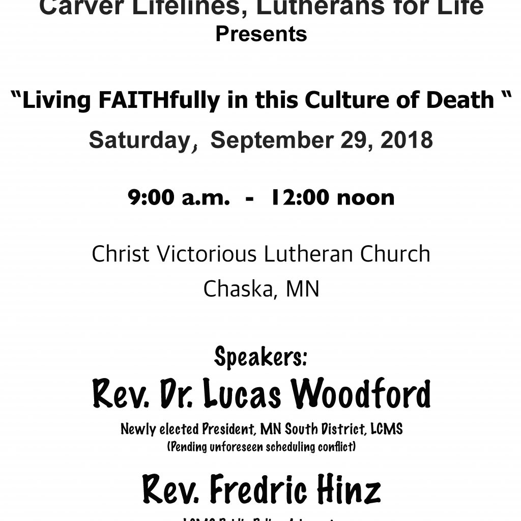 Lcms Church Year Calendar 2019 With Lutherans For Life Carver Lifelines Presents Living FAITHfully In
