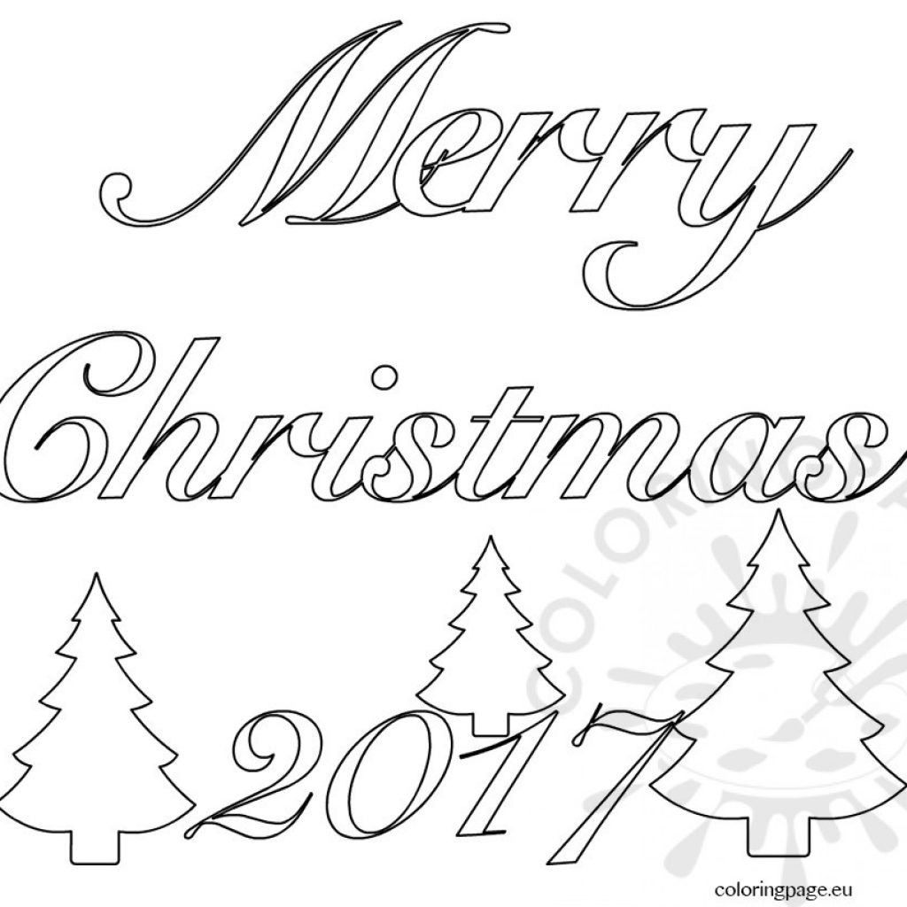 Merry Xmas Coloring Pages With Christmas Words Fun For Halloween