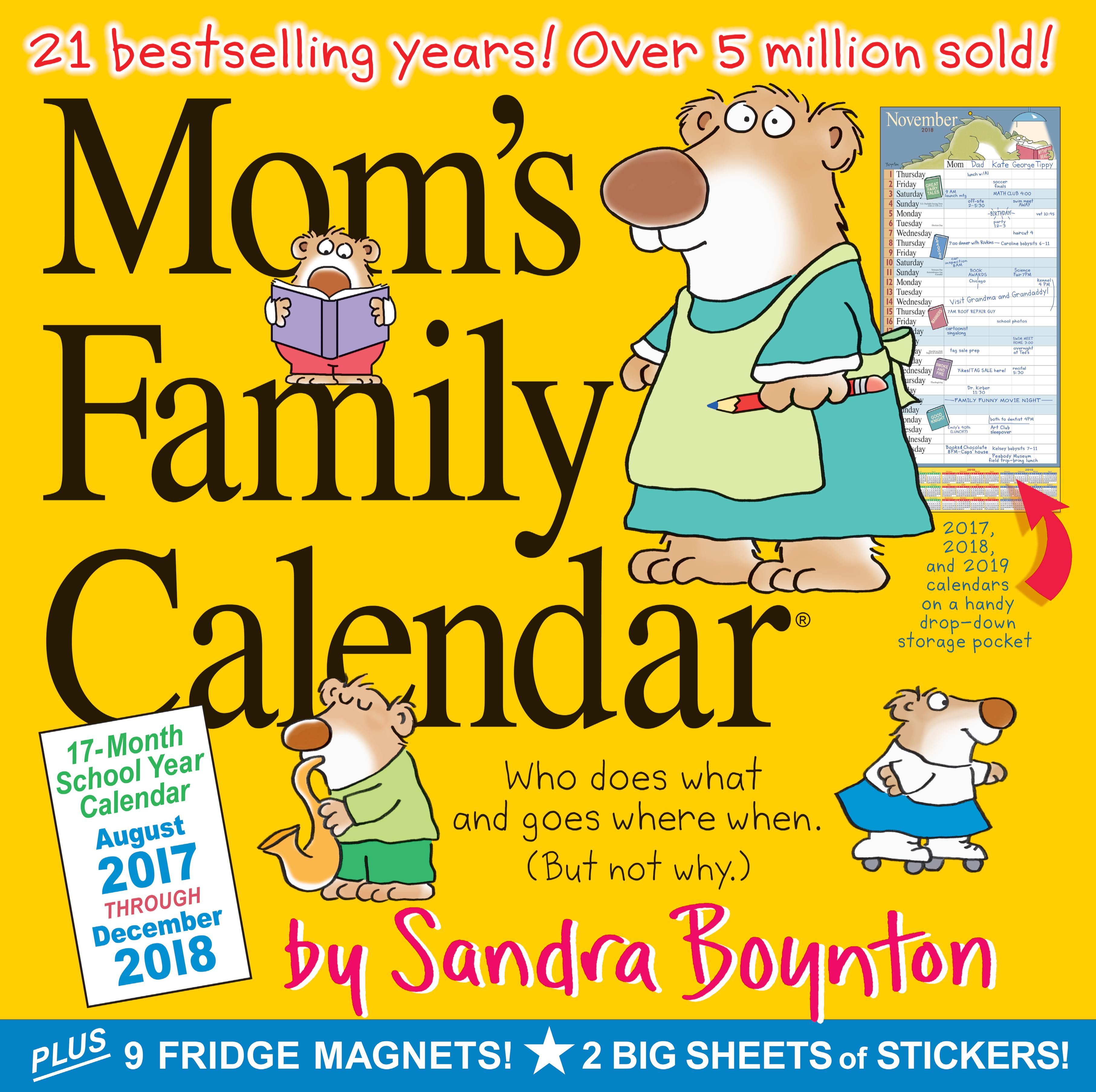 Mom S Busy Year Calendar 2019 With Family Wall 2018 Sandra Boynton 9780761193494