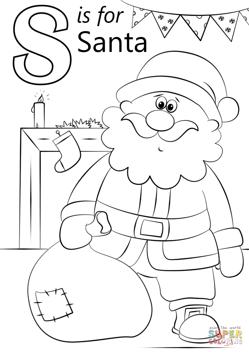 Santa Coloring Page With Letter S Is For Free Printable Pages