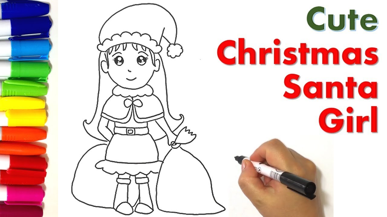Santa Girl Coloring With How To Draw Cute Christmas Kids Easy YouTube