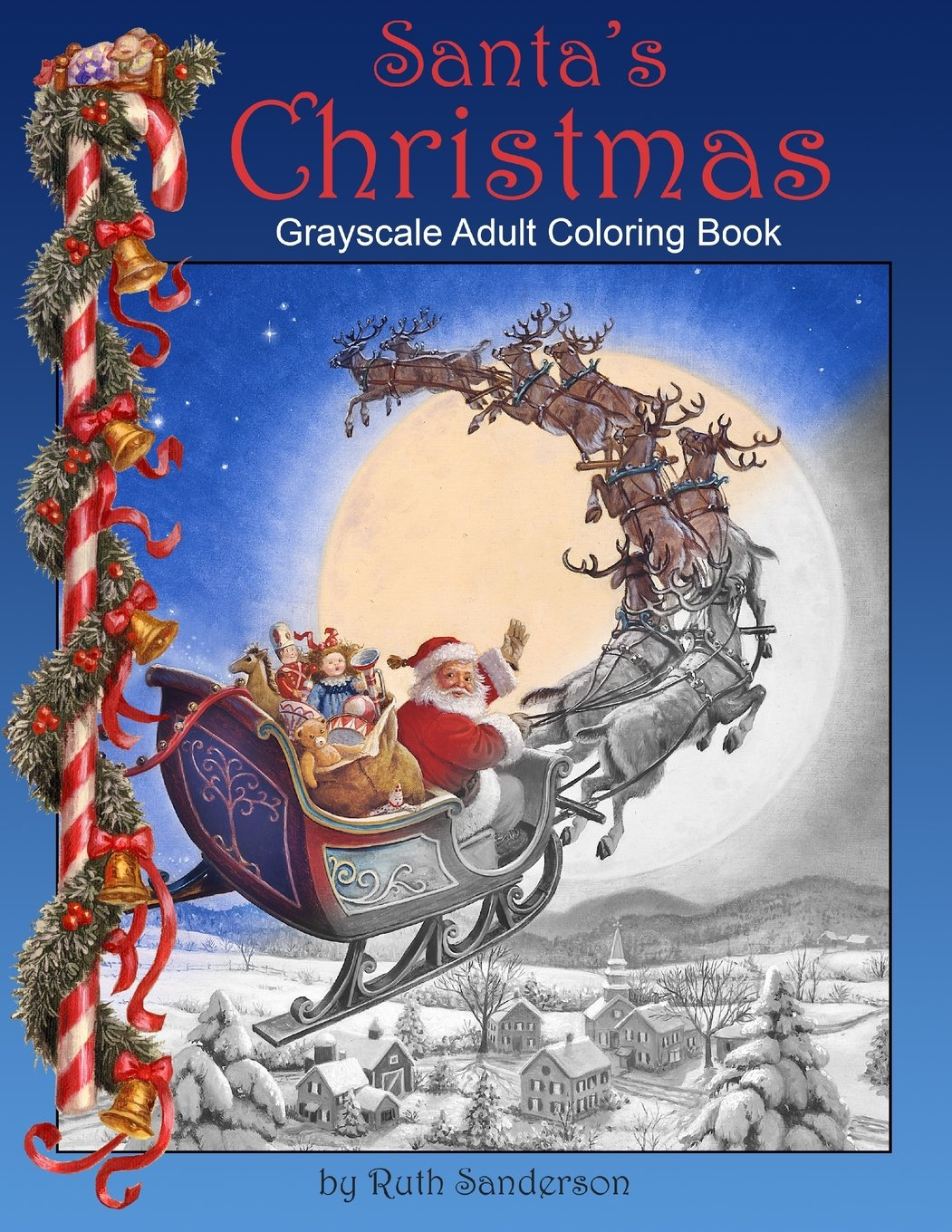 Santa S Christmas Grayscale Coloring Book With Amazon Com Adult