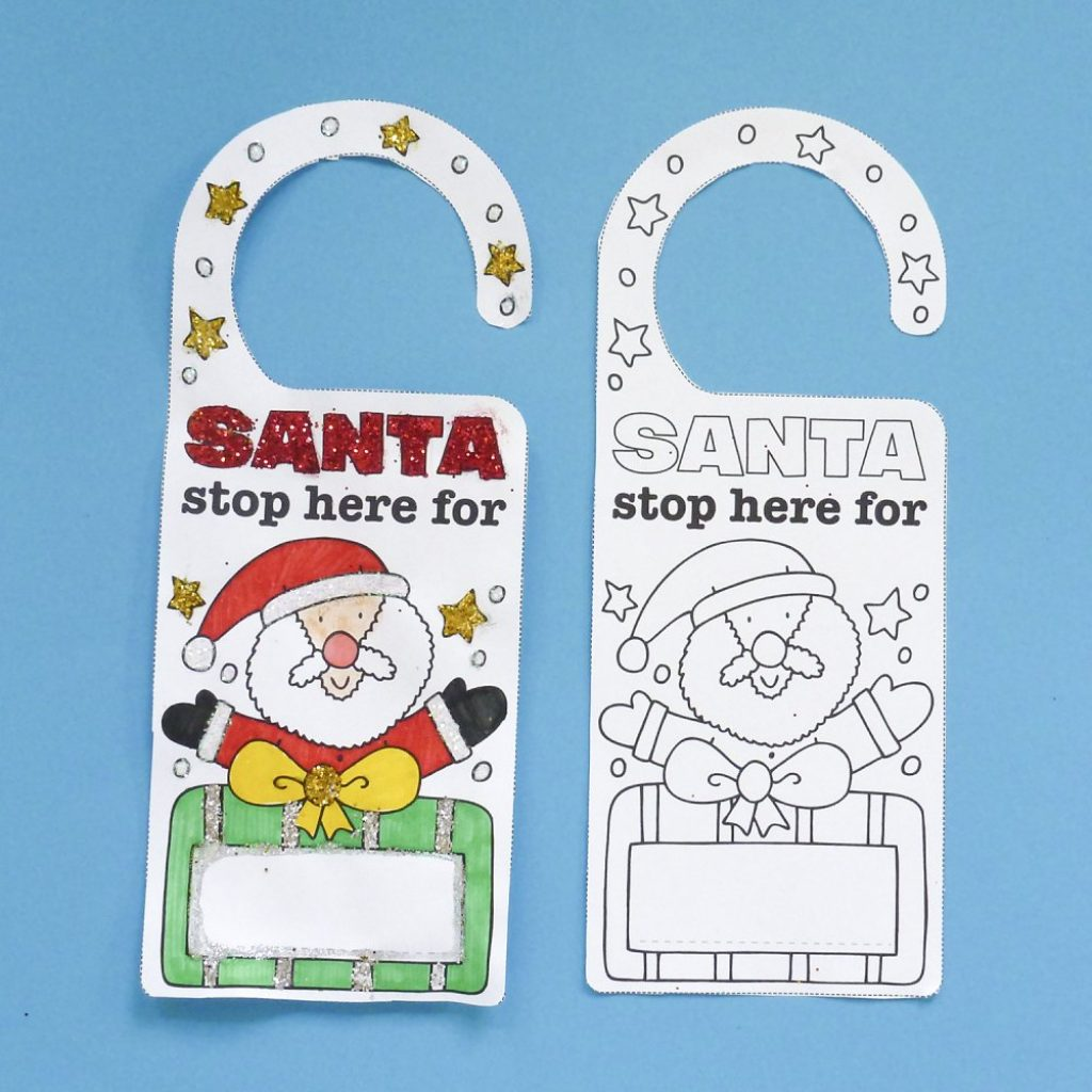 Santa Stop Here Coloring Page With Door Hangers To Colour In Father Christmas Sign