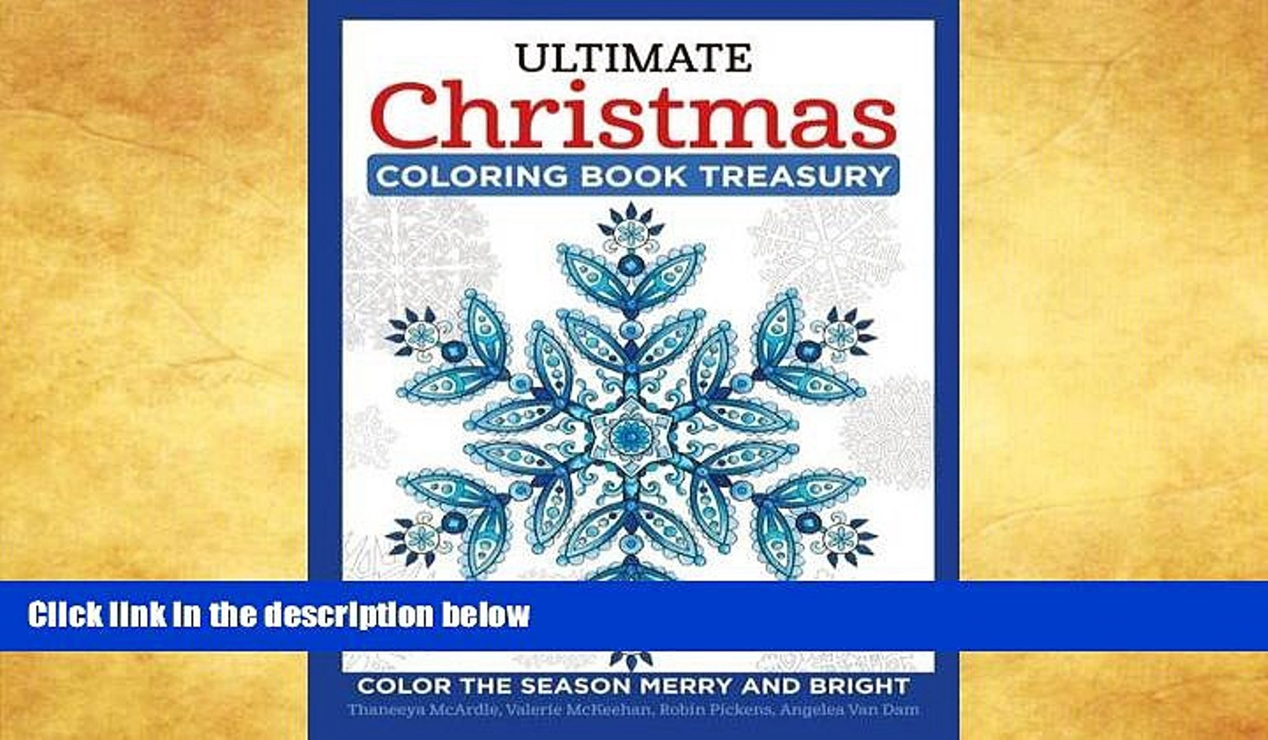 Ultimate Christmas Coloring Book Treasury With PDF DOWNLOAD Color The