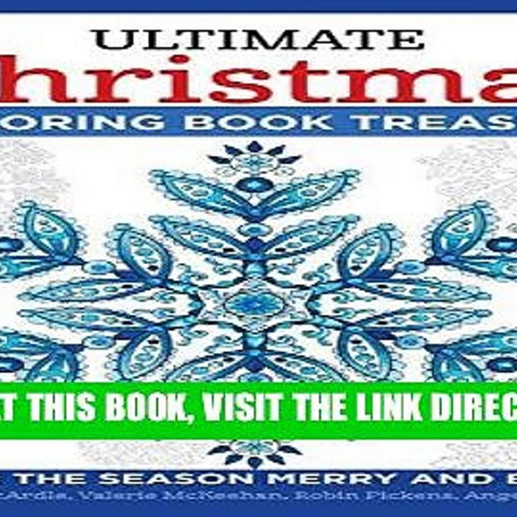 Ultimate Christmas Coloring Book Treasury With READ EBOOK Color The