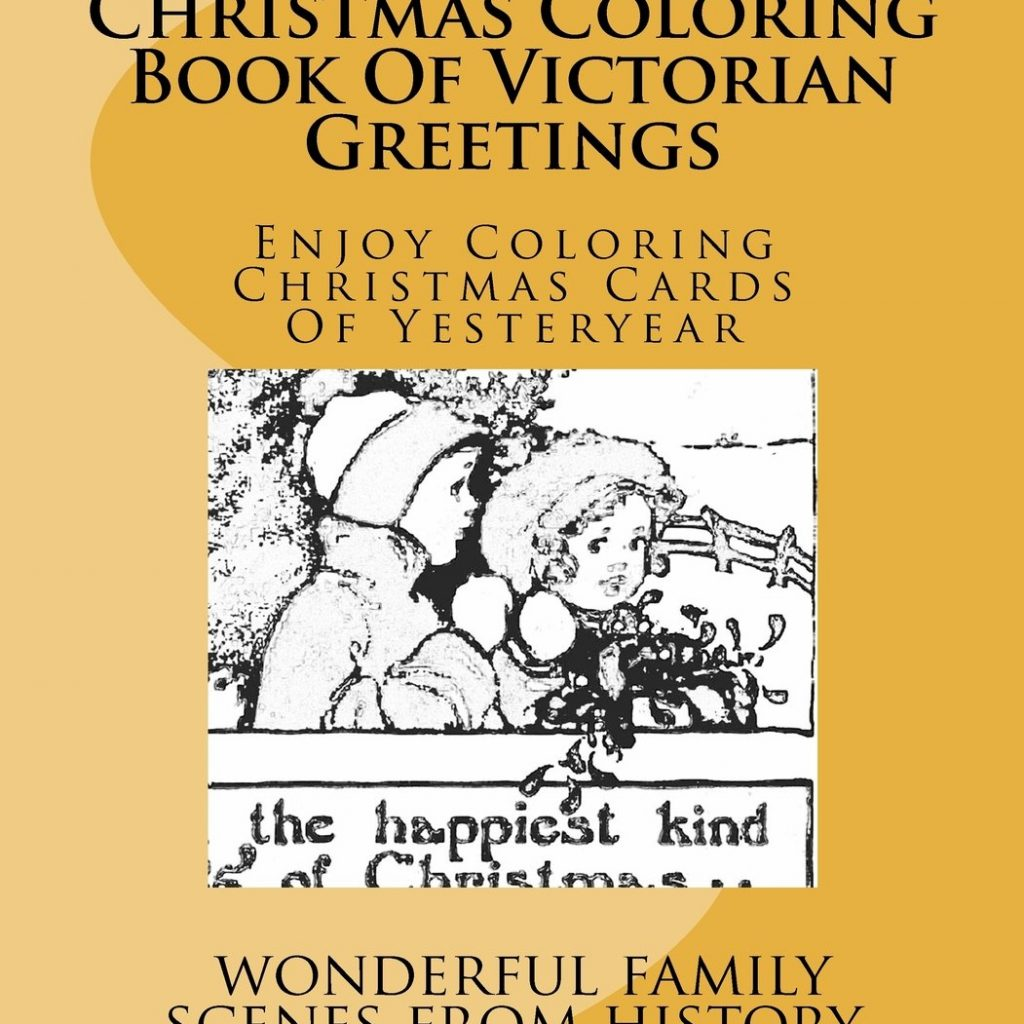 Victorian Christmas Coloring Book With Of Greetings Enjoy