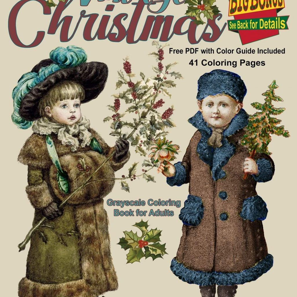 Vintage Christmas Coloring Book Pages With Amazon Com Grayscale For Adults 41