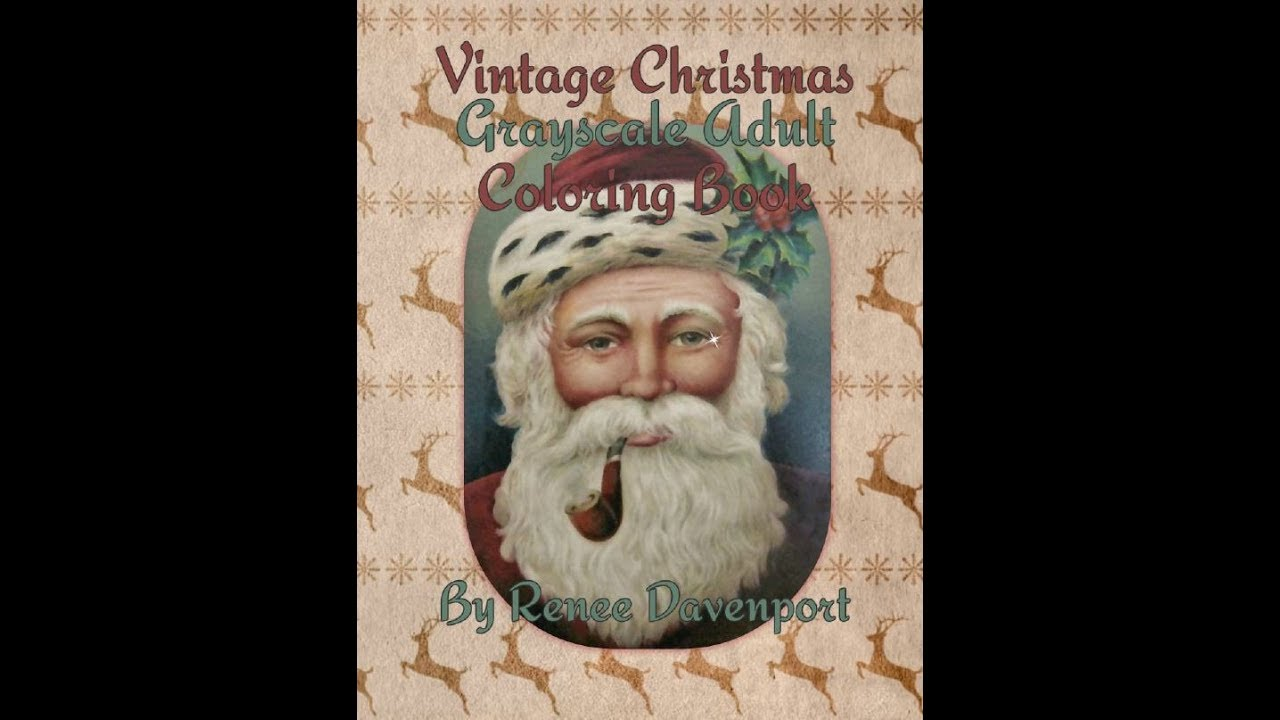 Vintage Christmas Coloring Book Pages With Grayscale Adult 60 By