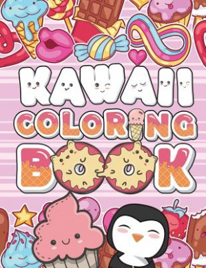 19: Kawaii Coloring Book: Super Cute Coloring Pages to ..