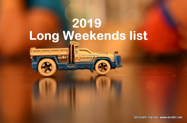 19 Long Weekend calendar-Plan your trips now – eNidhi India Travel ..