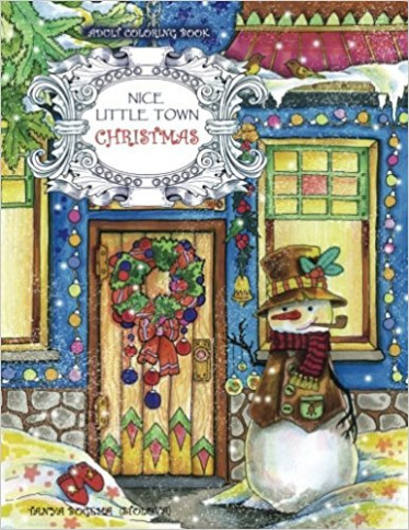 Adult Coloring Book: Nice Little Town Christmas: Amazon.de: Tatiana ..