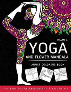 Adult Coloring Books: The Yoga Coloring Book For Adults: Adult ...