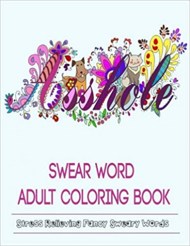 Amazon.com: Adult Coloring Books: Swear Word Coloring Books ..