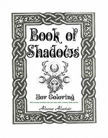 Book of Shadows for Coloring: Wicca Journey into Wheel of the year ..