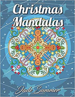 Christmas Mandalas: An Adult Coloring Book with Fun, Easy, and ..