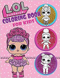 Coloring Book For Kids: L.O.L Surprise Dolls: Over 19 Coloring ...