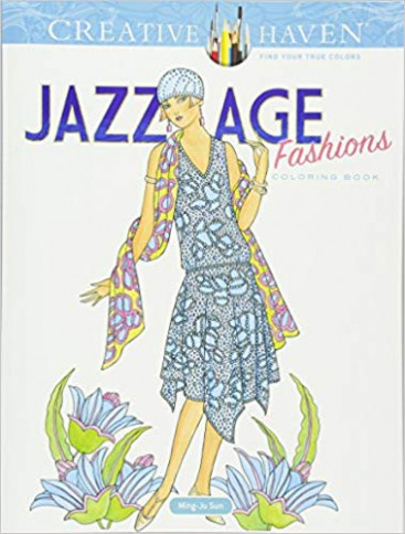 Creative Haven Jazz Age Fashions Coloring Book Adult Coloring ..