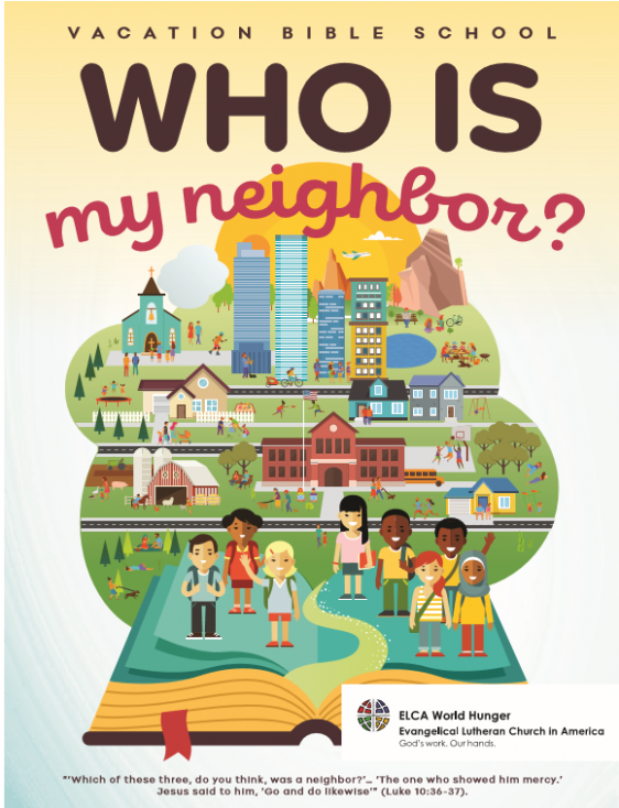 ELCA World Hunger » Blog Archive VBS 18! Who Is My Neighbor ..