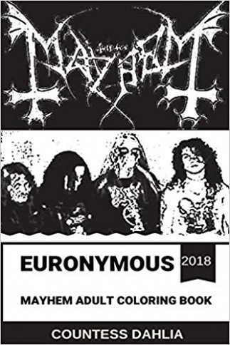 Euronymous/Mayhem Adult Coloring Book: Founders of Norwegian Black ...
