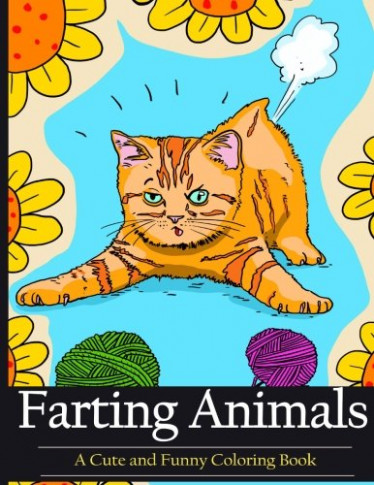 Farting Animals Coloring Book: A Cute and Funny Coloring Book (Diary ...