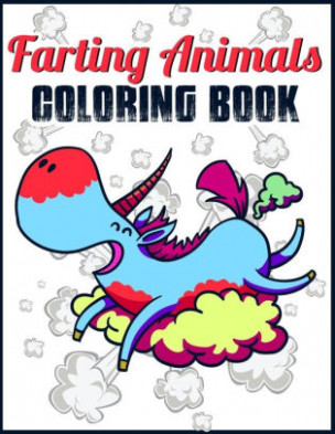 Farting Coloring Book: Farting Animals Coloring Book: Funny Farting ...