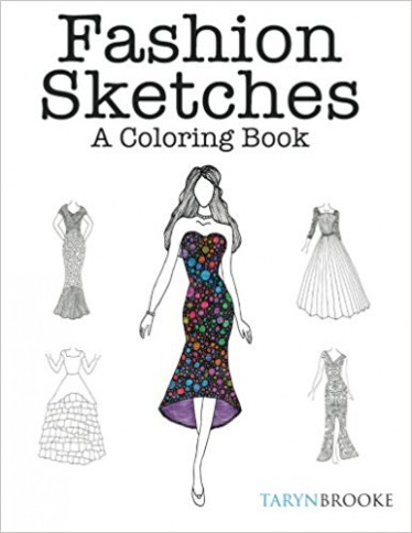 Fashion Sketches: A Coloring Book: Fashion inspired Adult Coloring ..