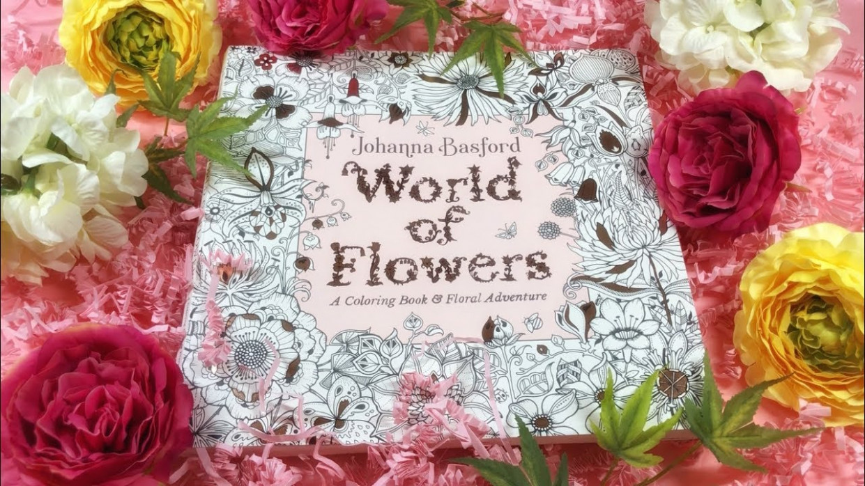 FLIP THROUGH WORLD OF FLOWERS | Coloring Book by Johanna Basford ..