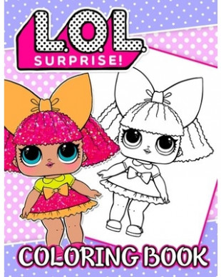 Here's a Great Deal on L.O.L. Surprise! Coloring Book: 19 ..