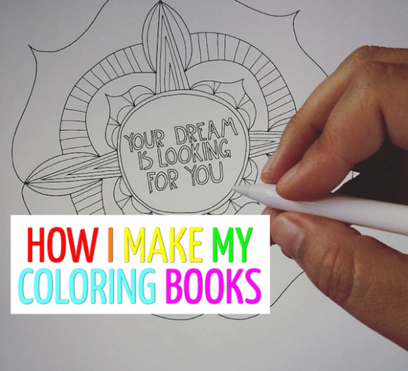 How I Make My Coloring Books – Creative Dream Incubator – how to create a coloring book