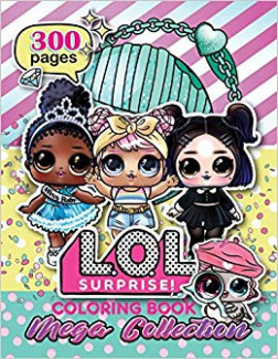 L.O.L. Surprise! Coloring Book: MEGA COLLECTION: Over 19 Jumbo ...