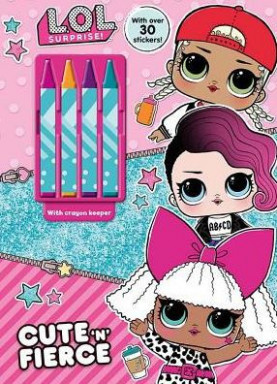 L.O.L. Surprise! Cute 'n' Fierce by Parragon, Coloring Book | Barnes ...